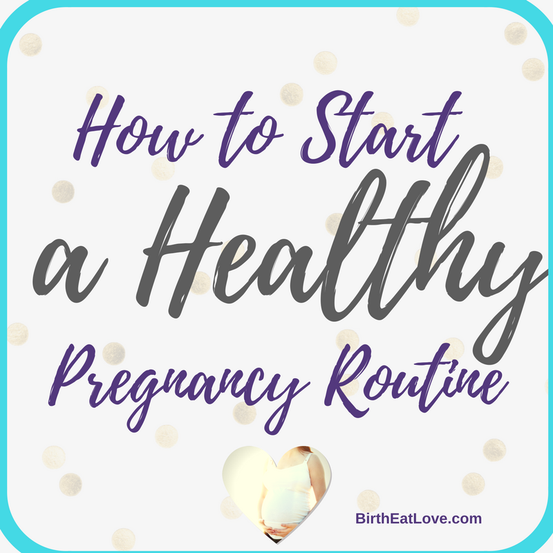 Developing a healthy routine is key to preparing the mind, body and spirit for a joyful pregnancy and positive birth experience.
