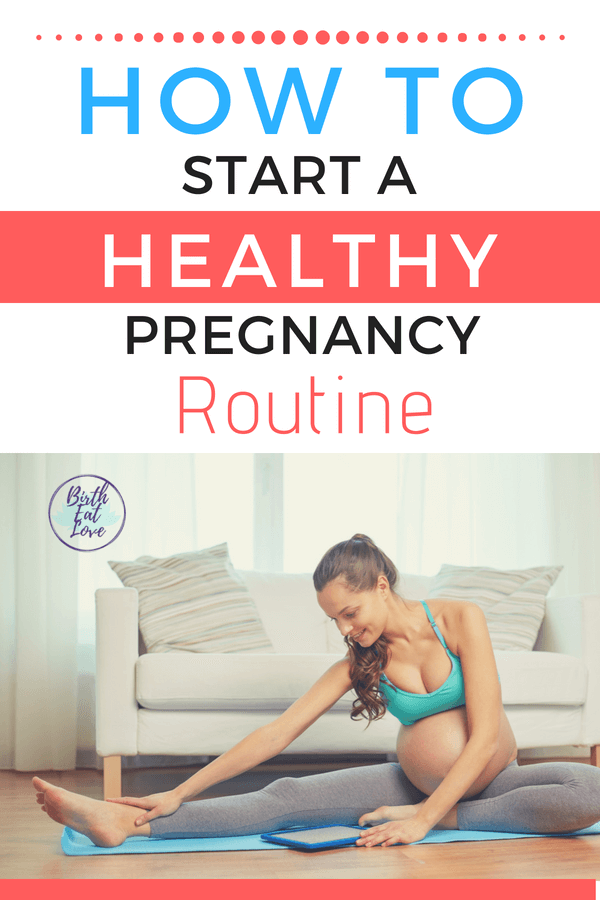 A healthy pregnancy routine is more than just a workout. Tips for how to prepare holitically for pregnancy and birth.
