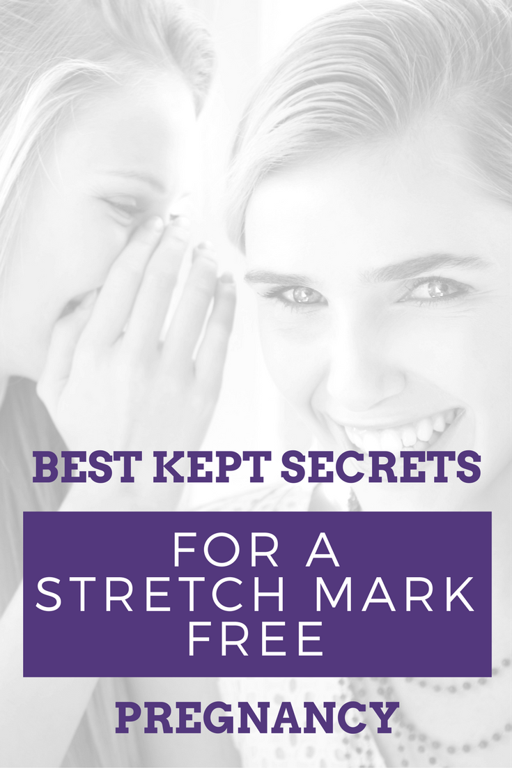 Learn the Best Kept Secrets for a Stretch Mark Free Pregnancy. 3 tips for preventing stretch marks during pregnancy including the best products.