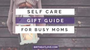 Amazing self care gift ideas for the busy moms. make taking care of yourself a priority!