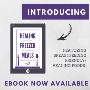 Freezer Meals for breastfeeding and postpartum healing. Recipes, tips and shopping list.