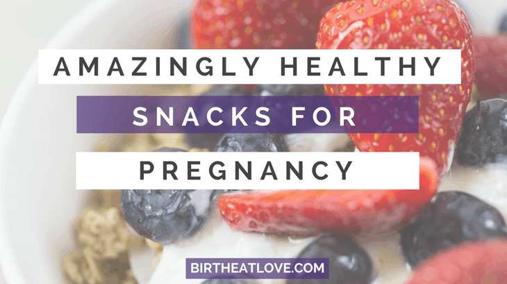 Healthy snack ideas for pregnancy based on nourishing, nutrient dense foods.