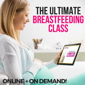 Ultimate Breastfeeding Online class