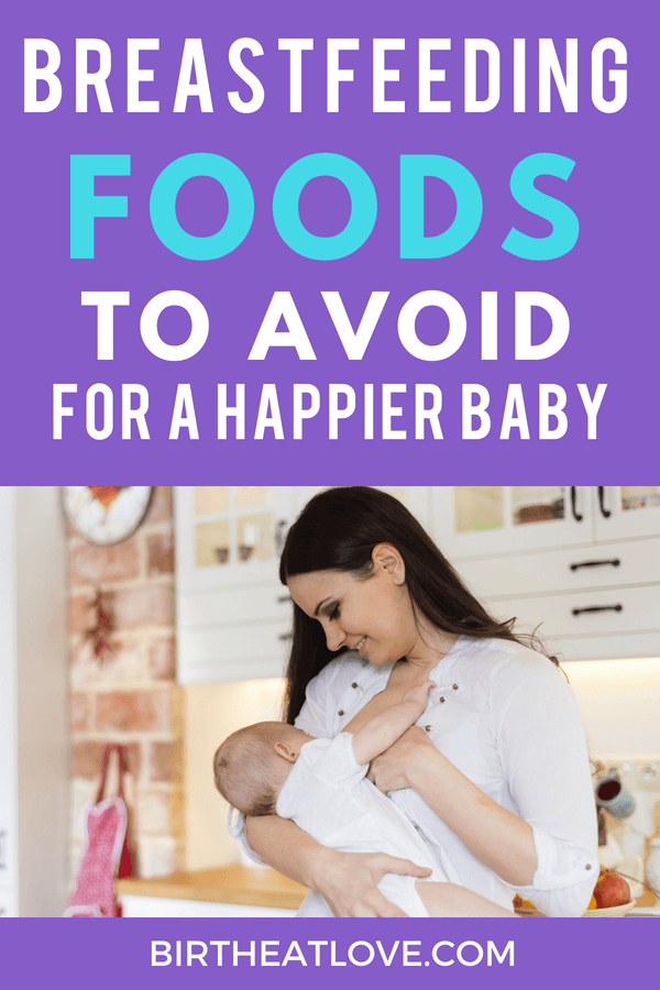 Foods to avoid while breastfeeding for a happier baby!