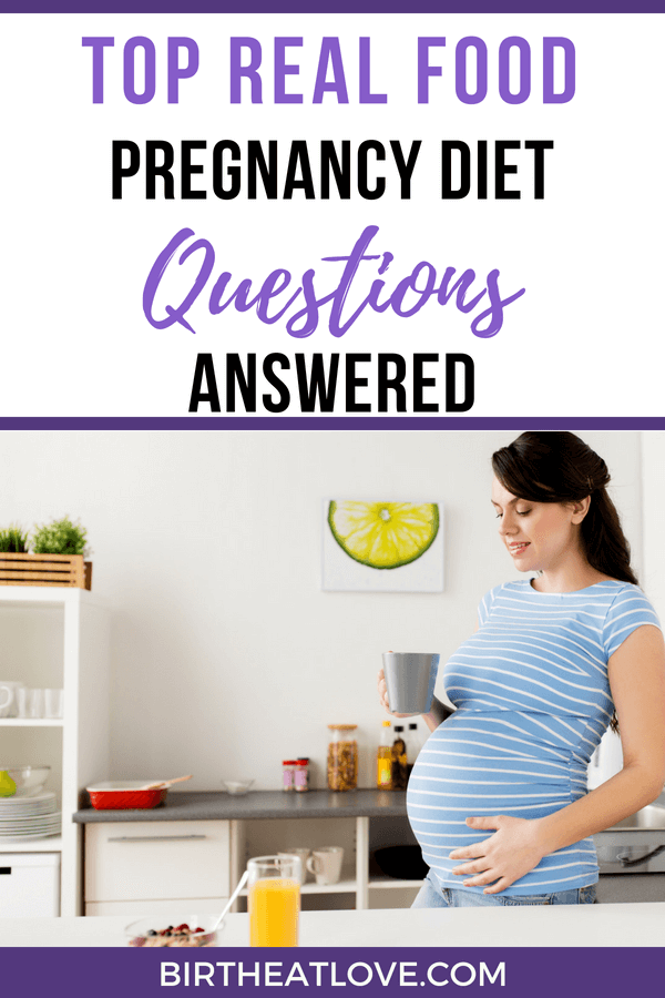 Confused about weight gain during pregnancy and what foods to avoid? You are not alone! Get answers to your TOP real food pregnancy diet questions answered! No more confusion about foods to avoid during pregnancy! Best pregnancy diet advice from real food nutritionist Lily Nichols. #pregnancy #ftm #pregnancydiet