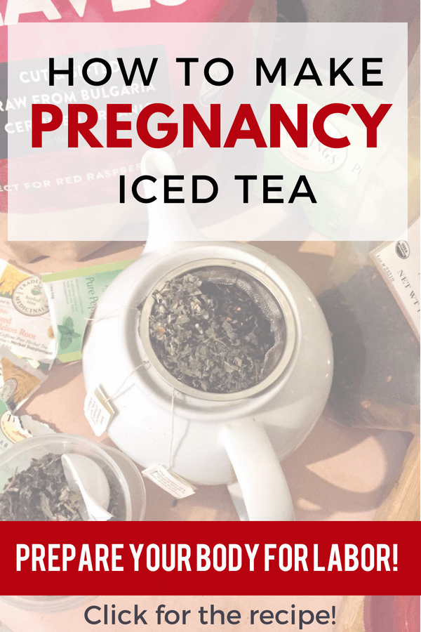 This recipe for how to make RRL pregnancy iced tea is AWESOME! Drinking tea is a healthy way to hydrate during pregnancy. Boost nutrients and prepare your body for labor. #pregnancytea