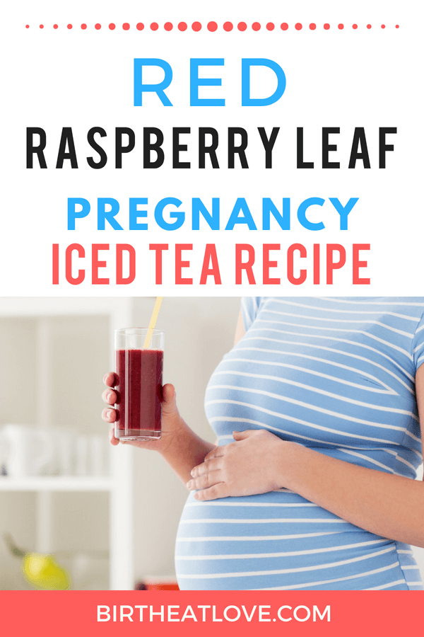 This pregnancy iced tea recipe will help prepare your body for labor! A great way to hydrate during pregnancy. Drink tea for a healthy pregnancy! #pregnancy