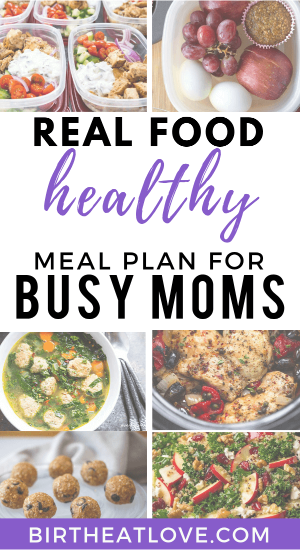 Eat healthier with less stress! Real food meal plan recipe ideas for 1 week. Perfect for busy pregnant and breastfeeding moms. Recipes for breakfast, lunch, dinner, snacks and baby/toddler snacks. #mealplan