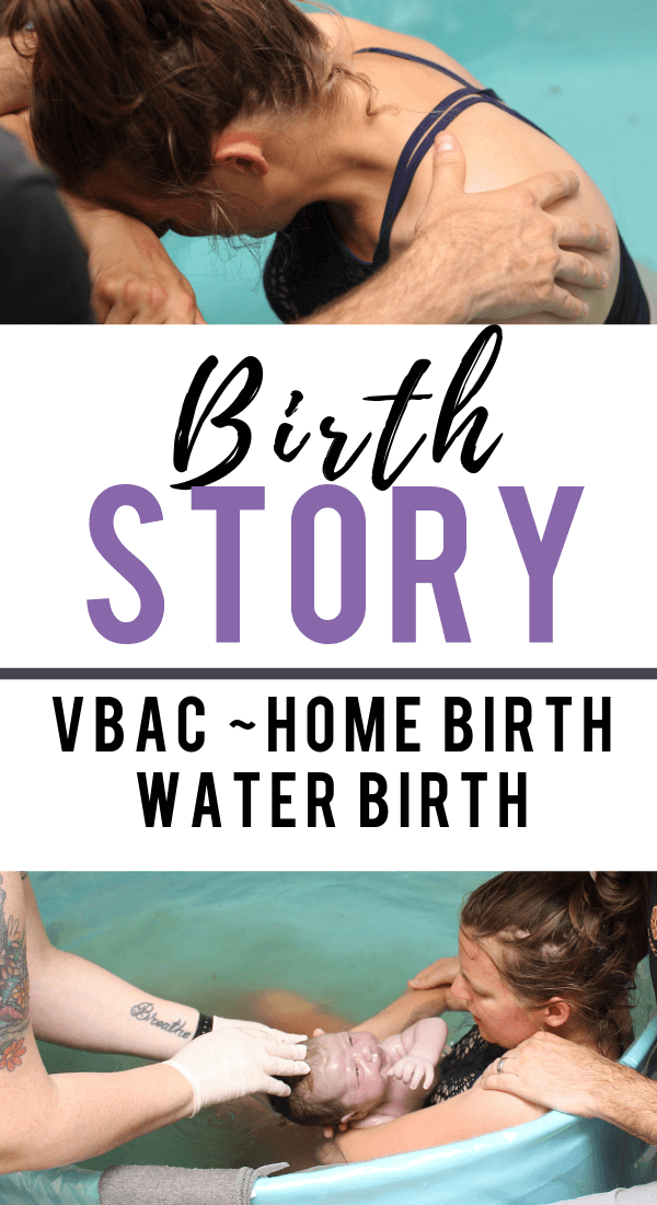 Positive birth story of 2nd time Mom. Beautiful and inspiring home birth, water birth and vbac story with pictures. #birthstory #childbirth #vbac