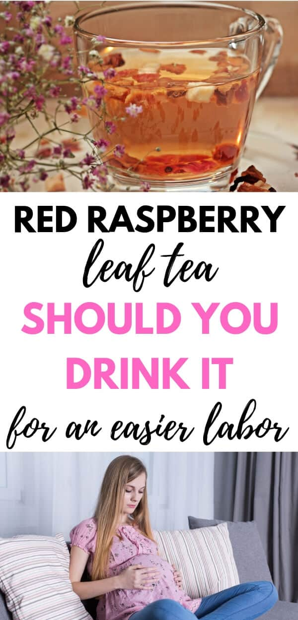 Raspberry leaf tea - should you drink it for a easier labor?
