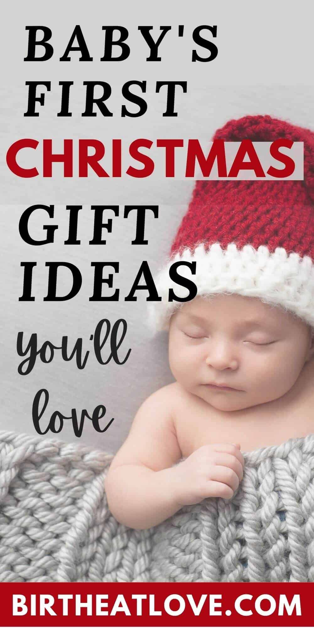 Baby S First Christmas Gift Ideas Birth Eat Love